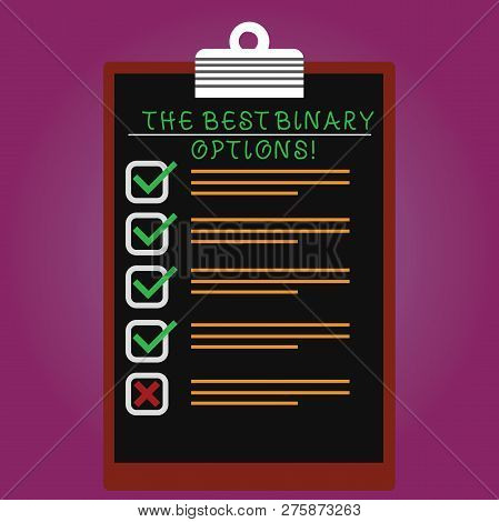 Handwriting Text The Best Binary Options. Concept Meaning Great Financial Option Fixed Monetary Amou