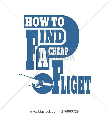 Cheap Flights Card With Cloud And Airplane On Background. Retro Style. How To Find Question