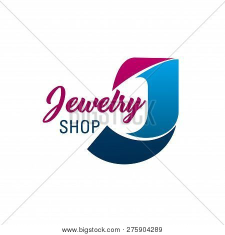 Letter J Icon For Jewelry Shop Or Diamonds And Fashion Jewel Accessories Boutique. Vector Letter J S