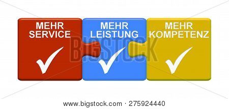 Three Puzzle Buttons With Tick Symbol Showing More Service More Efficiency More Expertise In German