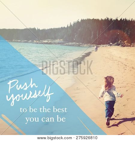 Quote - Push Yourself to be the best you can be