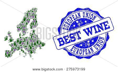 Vector Collage Of Grape Wine Map Of Euro Union And Grunge Seal For Best Wine. Map Of Euro Union Coll