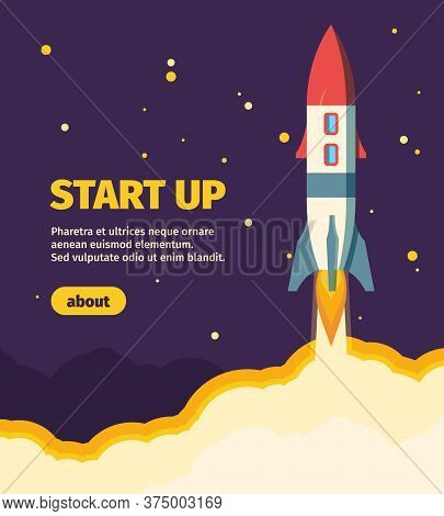 Rocket New Start Up Illustration. Take Off Spaceship From Launch Pad Star New Business Project Succe