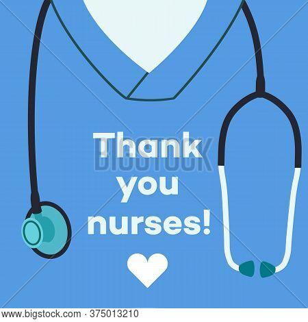 Thank You Nurses - Concept Illustration. Medical Staff, Disinfectors, Immunologists, Virologists, Ep
