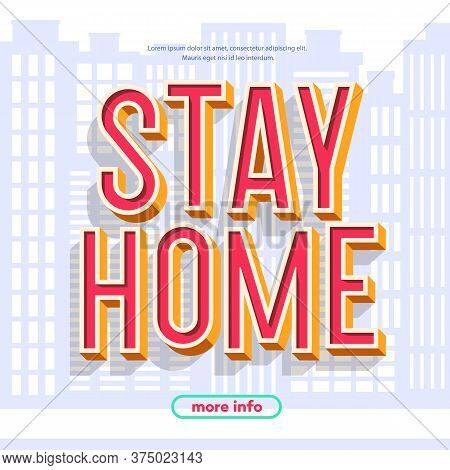 Stay Home Concept Illustration On City Background. Work From Home Vector Banner For Epidemic Coronav