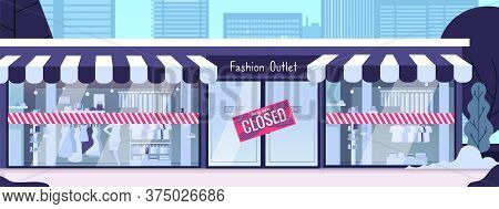 Store Closed. Financial Crisis, Pandemic Bankruptcy Or Troubles In Business. Fashion Store Building