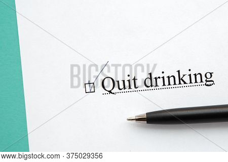 A Piece Of Paper With The Inscription Quit Drinking From To Do List With A Tick