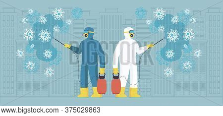 Sanitary Workers In Protective Suits Spreading Chemicals On Virus. Novel Coronavirus 2019-ncov Backg