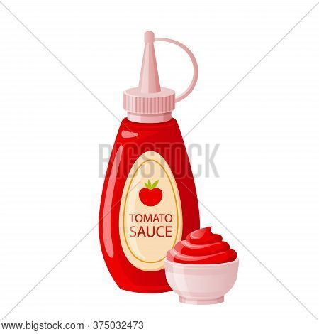 Ketchup Sauce In Bottle With Bowl Cup. Tomato Hot Or Sweet Sauce In Cartoon Style. Fast Food Packagi