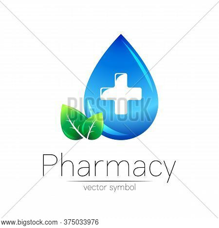 Pharmacy Vector Symbol Of Blue Drop With Cross And Leaf For Pharmacist, Pharma Store, Doctor And Med