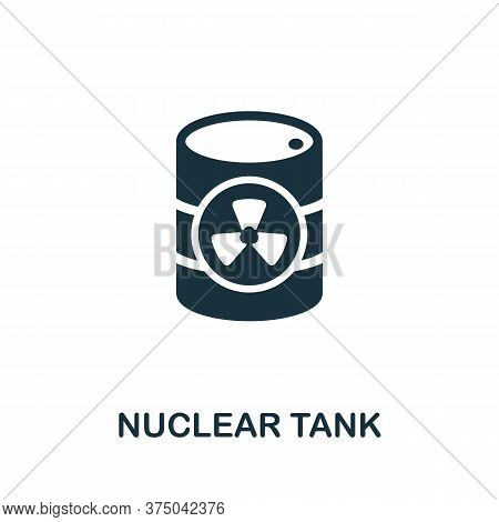 Nuclear Tank Icon. Simple Element From Global Warming Collection. Creative Nuclear Tank Icon For Web