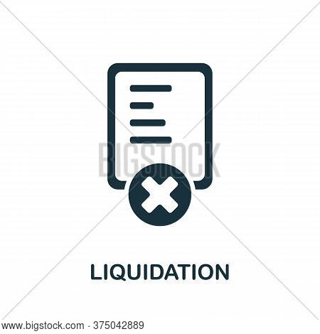 Liquidation Icon. Simple Element From Crisis Collection. Creative Liquidation Icon For Web Design, T