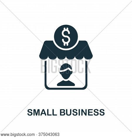 Small Business Icon. Simple Element From Crisis Collection. Creative Small Business Icon For Web Des