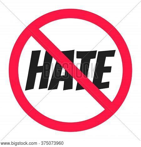 Stop Hate Round Circle Icon Sign Flat Style Design Vector Illustration. Anti Hate Boycott Symbol Iso