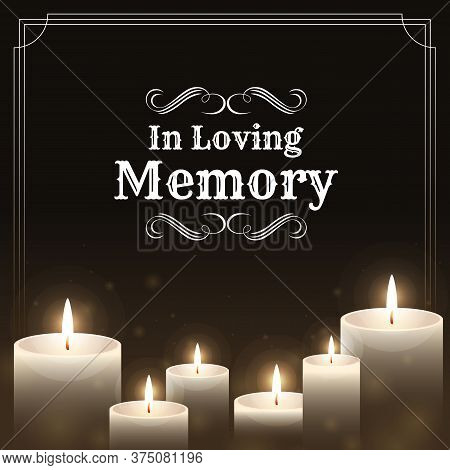 Funeral Banner - In Loving Memory Text On Candles Light And Black Background Vector Design