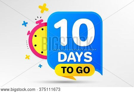Countdown Left Days Banner With Timer. Ten Days Left Icon. 10 Days To Go Sign. Sale Announcement Ban