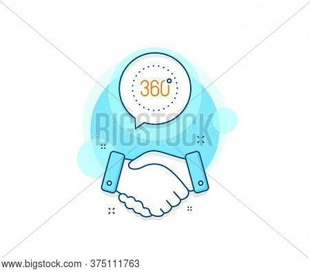 Panoramic View Sign. Handshake Deal Complex Icon. 360 Degrees Line Icon. Vr Technology Simulation Sy