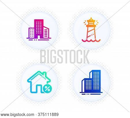 Buildings, Loan House And Lighthouse Icons Simple Set. Button With Halftone Dots. Skyscraper Buildin