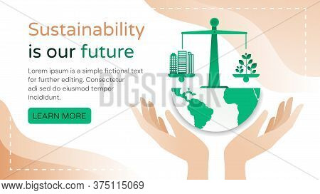 Sustainability Is Our Future Concept With Hands Cupping A Green Planet And Scales With City Building