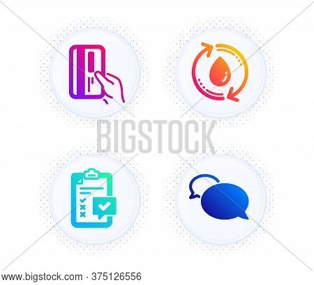 Payment Card, Refill Water And Checklist Icons Simple Set. Button With Halftone Dots. Messenger Sign
