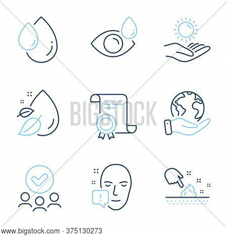 Face Attention, Oil Drop And Eye Drops Line Icons Set. Diploma Certificate, Save Planet, Group Of Pe