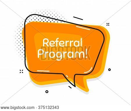 Referral Program Symbol. Thought Chat Bubble. Refer A Friend Sign. Advertising Reference. Speech Bub