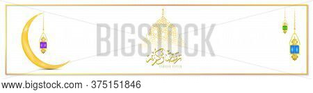 Eid Mubarak As Text Calligraphy And Moon, Quran And Lantern A Festival Widely Celebrated Across Worl