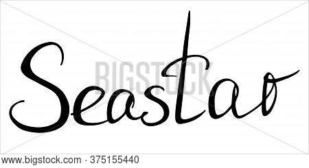 Seastar Black Lettering On White Background. Handwriting. Caption. Design Element.