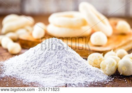 Brazilian Cassava Flour Or Starch, Called Polvilho, Cassava Starch, Carimã Or Gum. Cuisine And Ingre