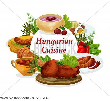 Hungary Cuisine Vector Sausages With Sauce And Onion, Salad With Egg And Traditional Vegetable Stew.