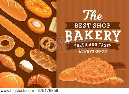 Bakery, Pastry And Bread Vector Poster. Bakery Shop Products. Wheat Bread Loaf, Flatbread And Baguet