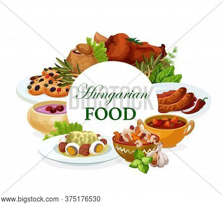 Hungarian Cuisine Vector Salad With Egg, Traditional Vegetable Stew, Sausages With Sauce, Braised Ca