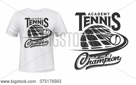Tennis Sport Academy Vector T-shirt Print. Racket And Burning Ball On White Apparel Mockup. Tennis S