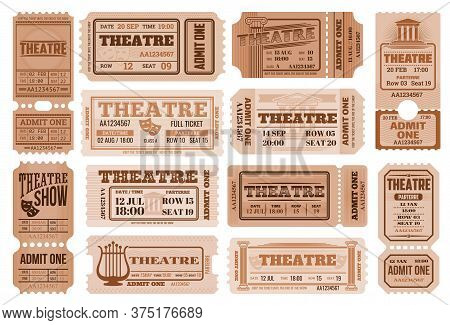 Theatre Retro Tickets, Theater Admits Templates. Vector Coupons Performance Access With Date, Time,