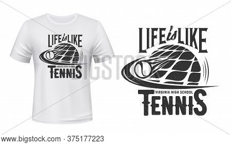 Tennis Sport T-shirt Print Vector Mockup. Tennis Ball Flying With Speed After Racket Kick And Typogr
