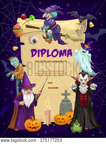 Kids Diploma With Halloween Vector Characters. Witch On Broom, Zombie And Wizard, Vampire, Bat And P
