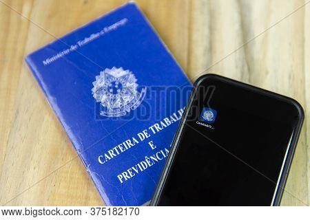 Florianopolis, Brazil. June 27, 2020: Close Up Of Printed And Digital Work Card (carteira De Trabalh