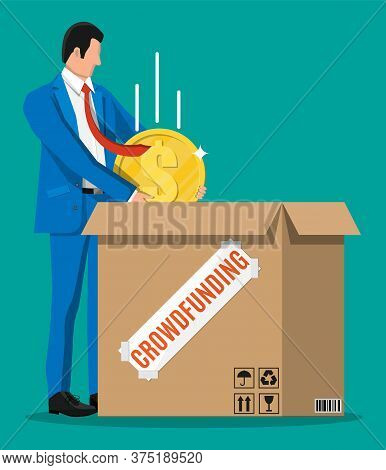 Businessman, Cardboard Box And Money. Funding Project By Raising Monetary Contributions From People.