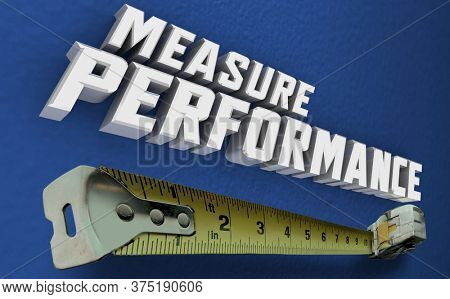 Measure Performance Success Results Measuring Tape Words 3d Illustration