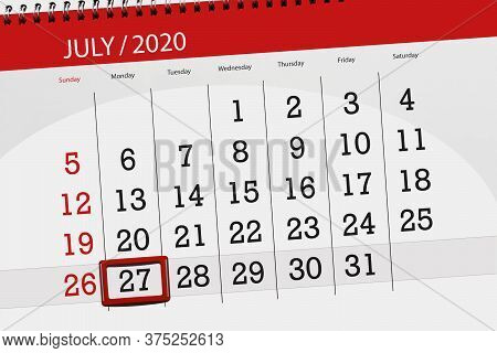 Calendar Planner For The Month July 2020, Deadline Day, 27, Monday.