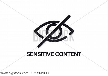 Eye. Sensitive Content Sign. Nappropriate Content. Censored View Icon. Internet Safety Concept, Inap