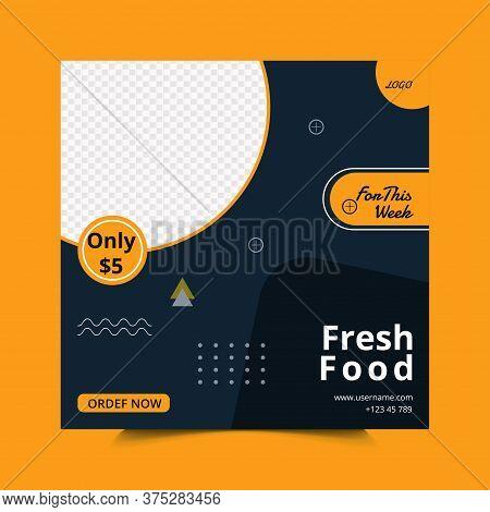 Social Media Post Template Design For Restaurant Business.fresh Food Web Banner Template Layout.spec