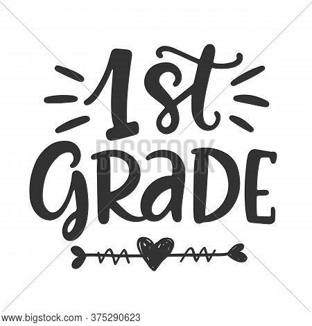 1st Grade Lettering Design Element. First Day Of School Banner