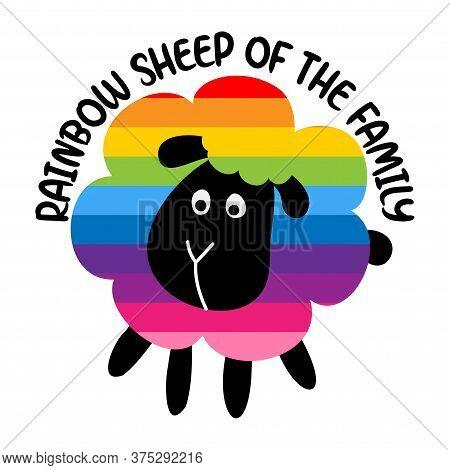 Rainbow Sheep Of The Family Lgbtq Pride Sticker - Pride Slogan Against Homosexual Discrimination. Mo