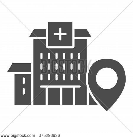 Hospital Building With Location Marker Solid Icon, Navigation Concept, Clinic Pointer Sign On White
