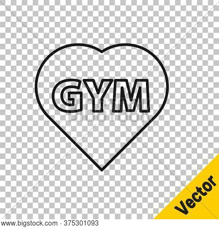 Black Line Fitness Gym Heart Icon Isolated On Transparent Background. I Love Fitness. Vector