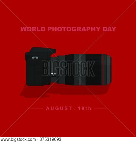 World Photography Day With Camera Vector Illustration. Good Template For Photography Design.