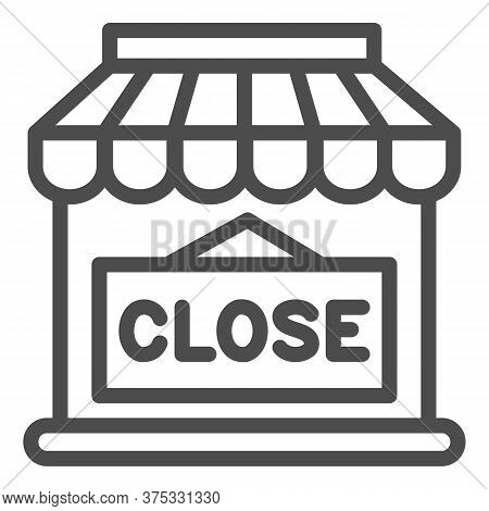 Close Shop Line Icon, Market Concept, Store With Closed Sign On White Background, Shop Doorway Is Cl