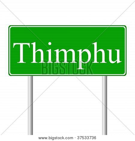 Thimphu green road sign