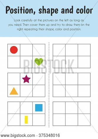 Position, Shape And Color Educational Sheet. Primary Module For Memory. 5-6 Years Old. Educational S